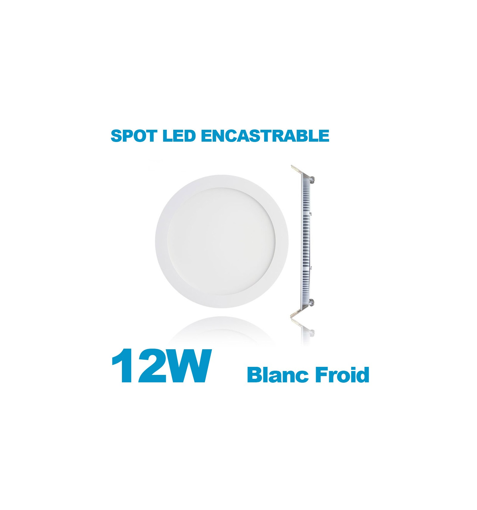 spot encastrable led downlight panel extra plat 12w blanc froid 6000k. Black Bedroom Furniture Sets. Home Design Ideas
