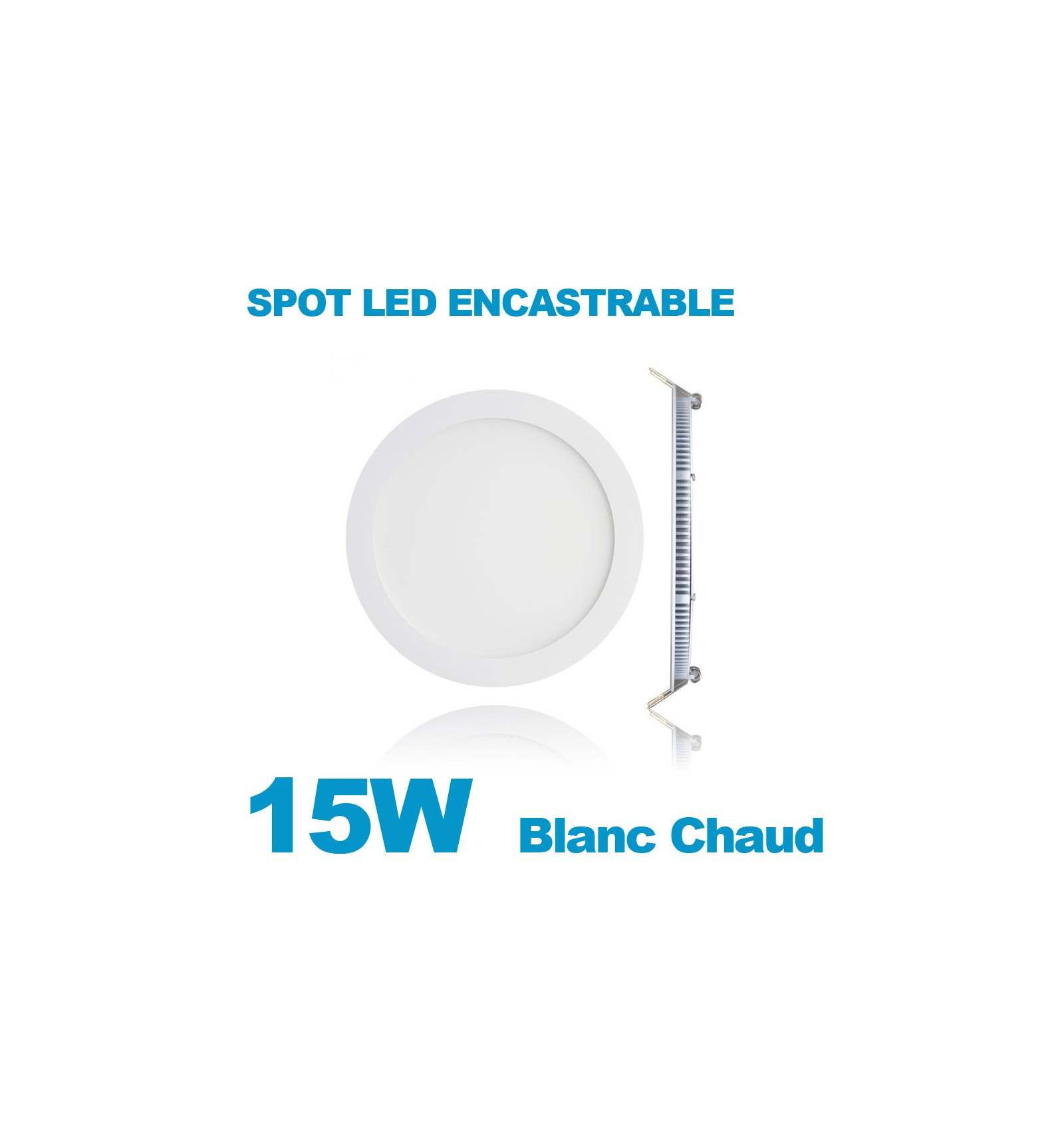 Spot encastrable led downlight panel extra plat 15w blanc chaud 3000k - Spot encastrable extra plat ...
