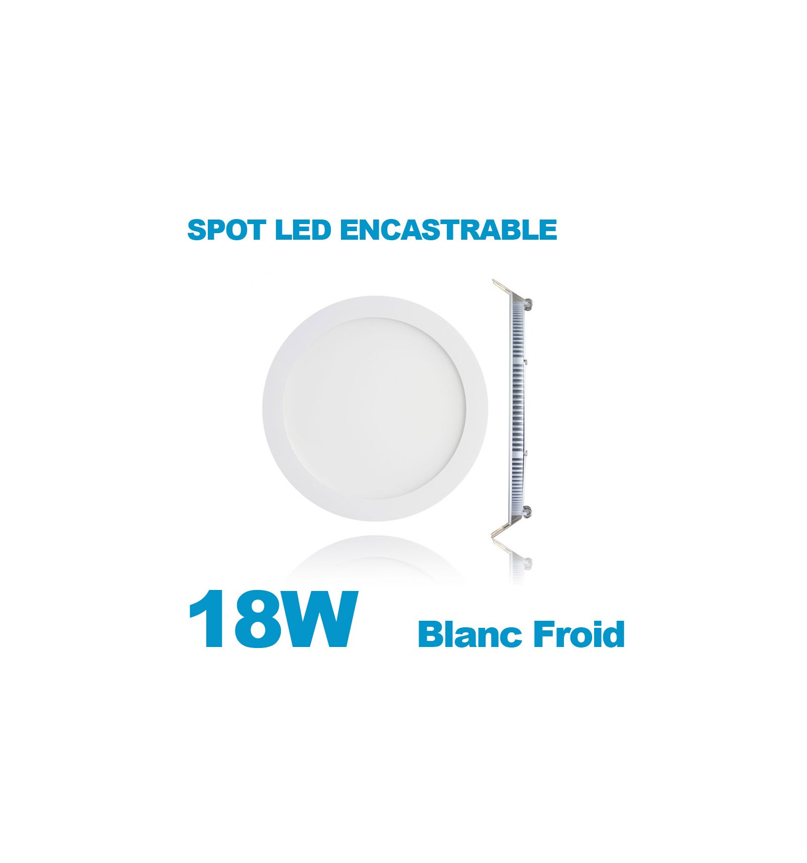 Spot encastrable led downlight panel extra plat 18w blanc froid 6000k - Spot led encastrable extra plat ...