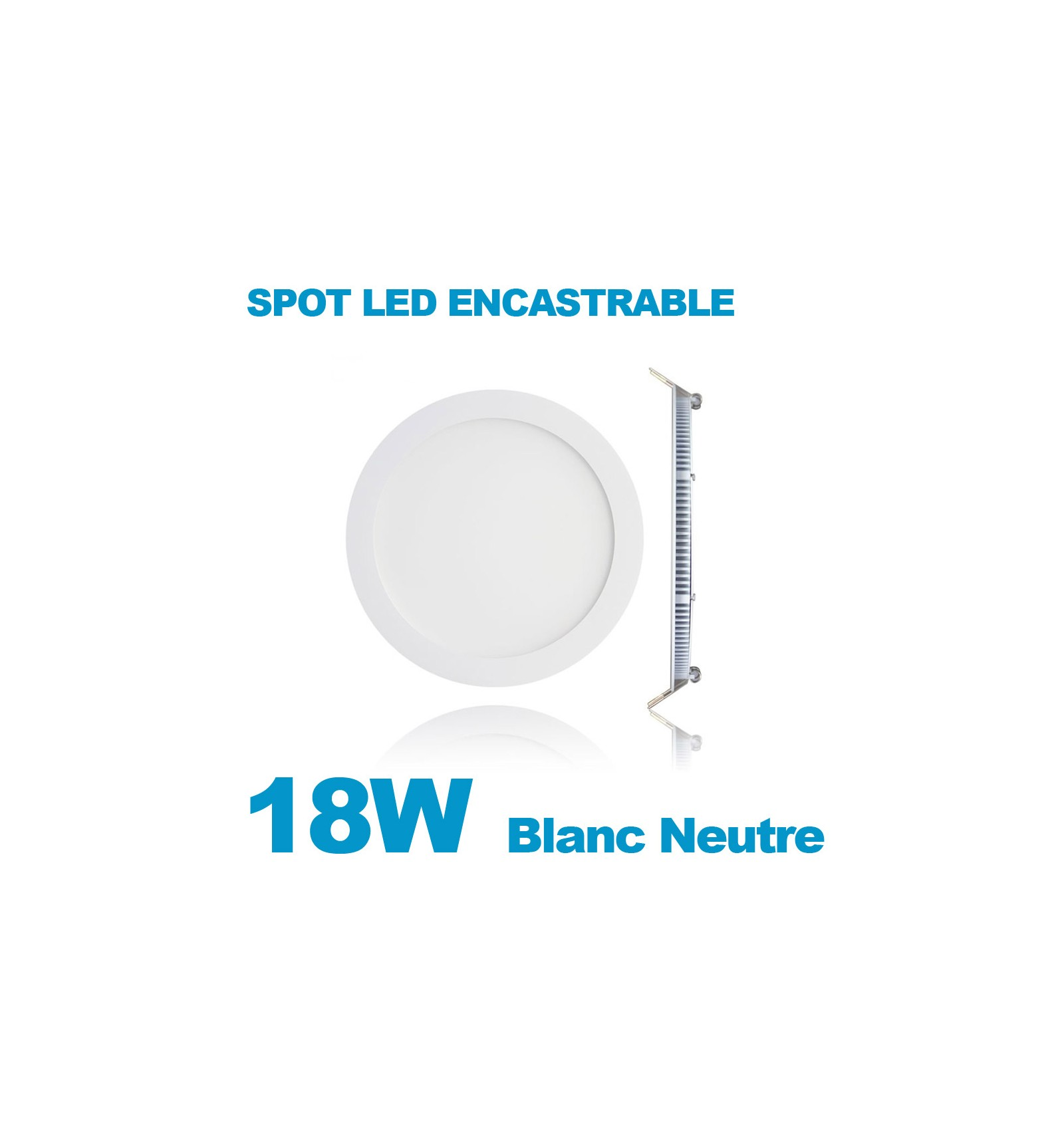 spot encastrable led downlight panel extra plat 18w blanc neutre 4500k. Black Bedroom Furniture Sets. Home Design Ideas