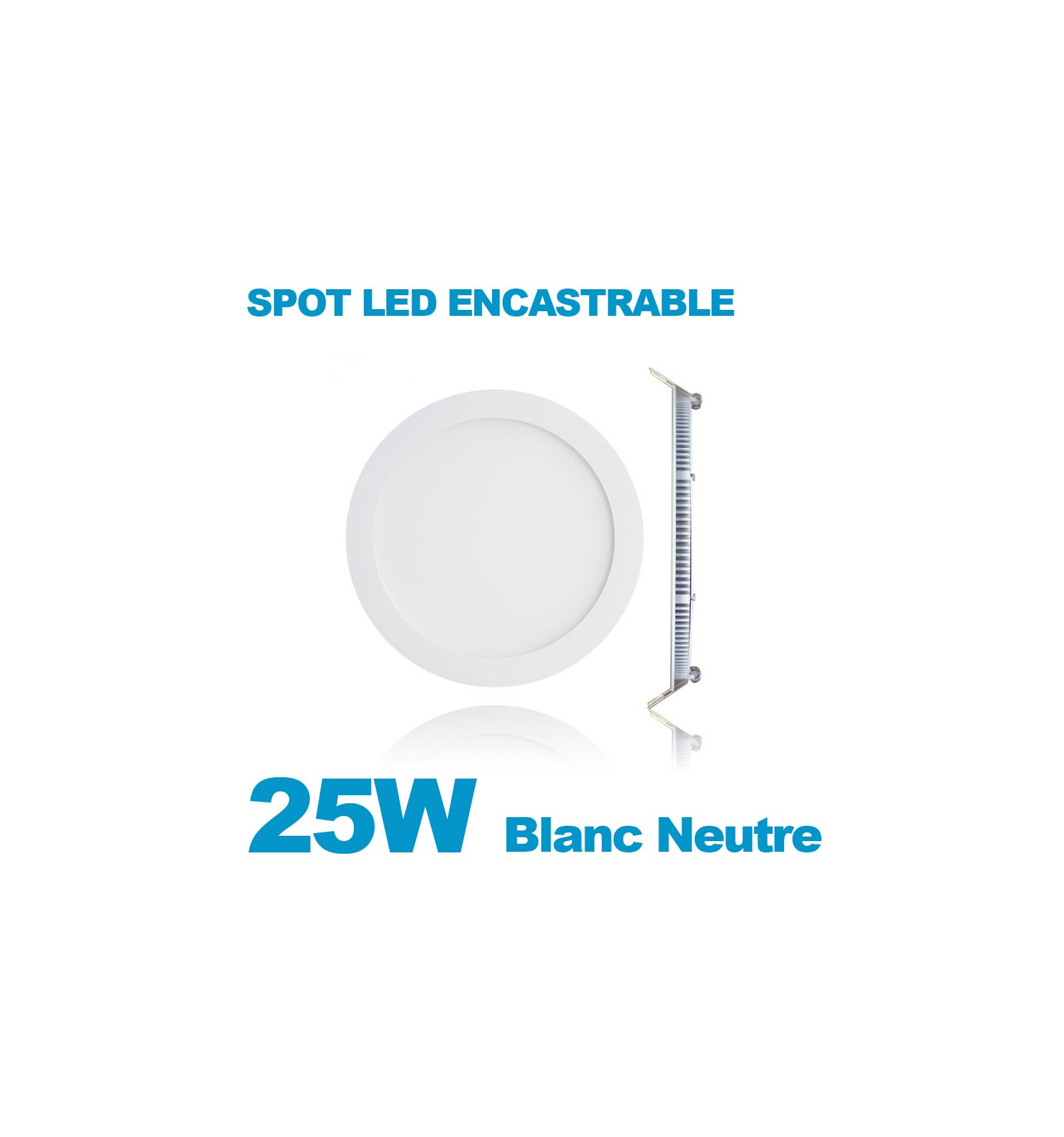 spot encastrable led downlight panel extra plat 25w blanc neutre 4000k. Black Bedroom Furniture Sets. Home Design Ideas
