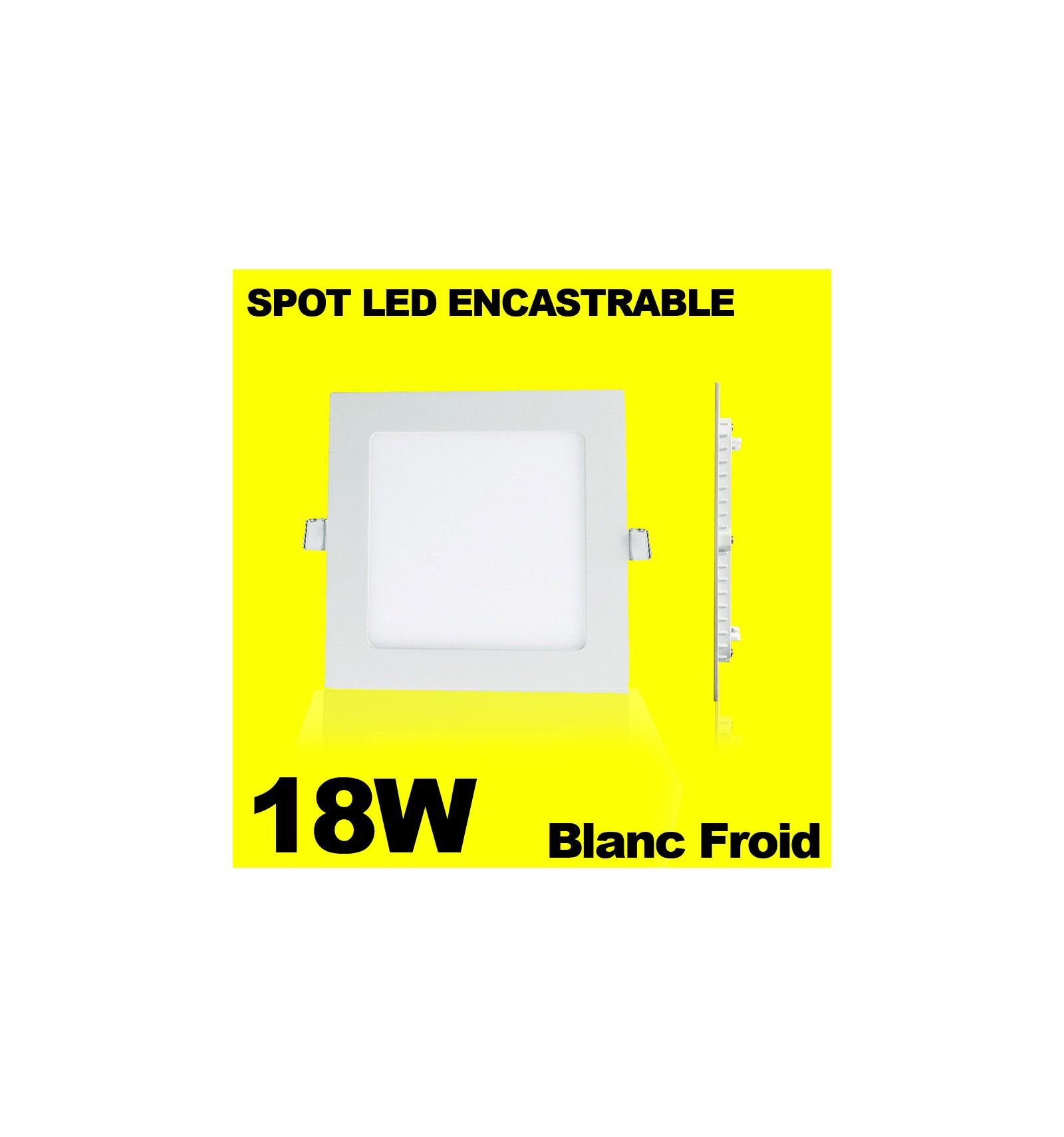 spot encastrable led carre downlight panel extra plat 18w blanc froid. Black Bedroom Furniture Sets. Home Design Ideas