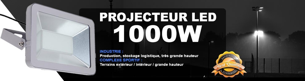 Projecteur Led 1000W