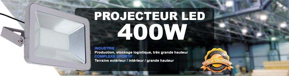 Projecteur Led 400W